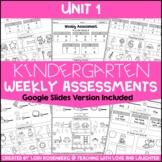 Kindergarten Weekly Assessments Unit 1   Google Classroom