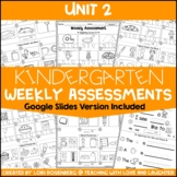 Kindergarten Weekly Assessments Unit 2   Google Classroom