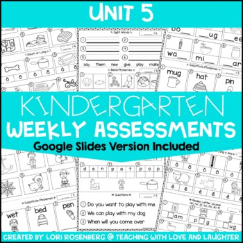Weekly Assessments Unit 5 {For Use With Kindergarten Journeys}