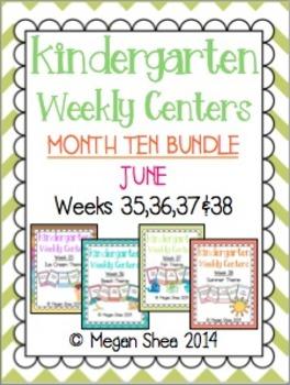 Kindergarten Weekly Centers Month Ten BUNDLE June