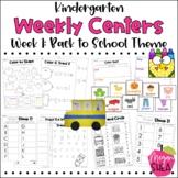 Kindergarten Weekly Centers Starter Kit & Week 1 Back To S