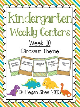 Kindergarten Weekly Centers Week 10 Dinosaur Theme