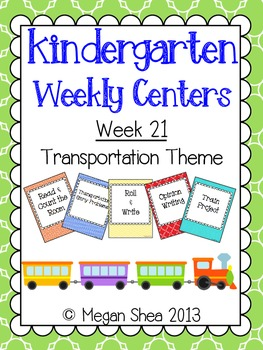 Kindergarten Weekly Centers Week 21 Transportation Theme