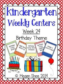 Kindergarten Weekly Centers Week 24 Birthday Theme