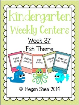 Kindergarten Weekly Centers Week 37 Fish Theme