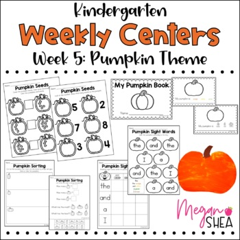 Kindergarten Weekly Centers Week 5 Pumpkin Theme