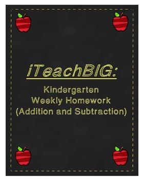 Kindergarten  Weekly Homework  (Addition and Subtraction)