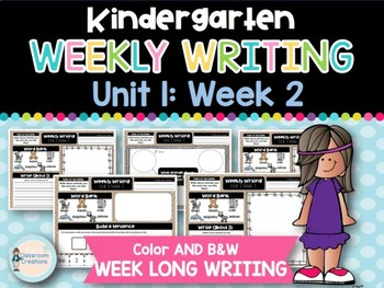 Kindergarten Weekly Writing (Unit 1, Week 2)