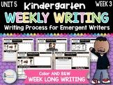 Kindergarten Weekly Writing (Unit 5, Week 3)