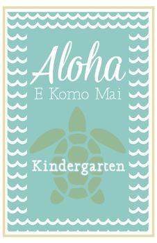Kindergarten Welcome Poster Hawaii: Aloha E Komo Mai