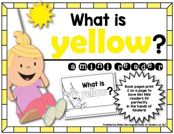 Kindergarten {What is Yellow?} Early Emergent Reader for R