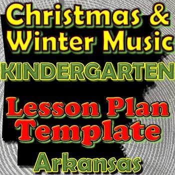 Kindergarten Winter Holidays Christmas Unit Lesson Plan Template Arkansas Music