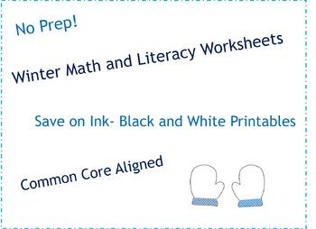 Kindergarten Winter Math and Literacy No Prep Black & White Worksheets & Centers