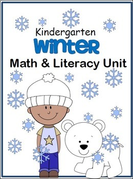 Winter Math And Literacy Unit (Kindergarten)