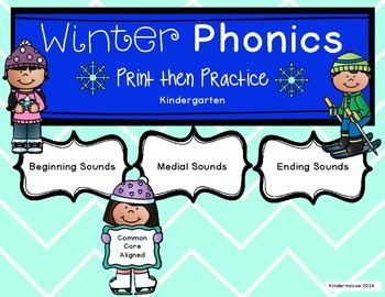 Kindergarten Winter Phonics Print then Practice