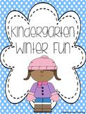 Kindergarten Winter Writing and Fun Pack NO PREP
