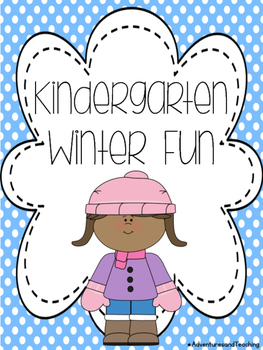 Kindergarten Winter Writing and Fun Pack NO PREP
