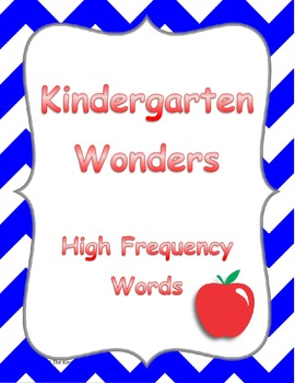 Kindergarten Wonders High Frequency Word Work