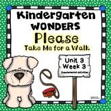 Kindergarten Wonders Please Take Me for a Walk Unit 3 Week 3