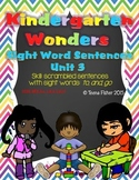 Kindergarten Wonders Reading Unit 3 Sight Word Scrambled Sentences