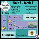Kindergarten ELA Slides (aligned with Wonders Unit 2 Week 3)