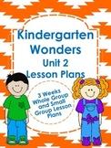 Kindergarten Wonders Unit 2 Lesson Plans