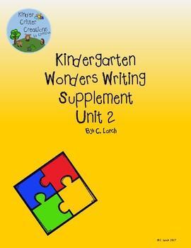 Kindergarten Wonders Unit 2 Writing Supplement Pack