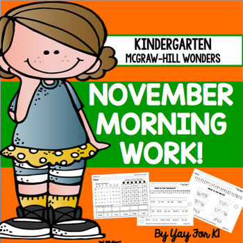 Kindergarten Wonders Unit 3--November Morning Work