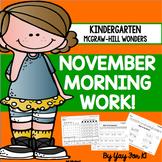 Kindergarten Wonders Unit 3--November Morning Work
