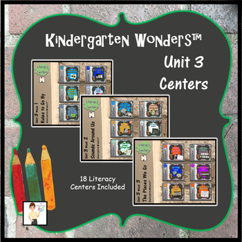 Kindergarten Wonders™ Unit 3 Weeks 1 - 3 Literacy Centers