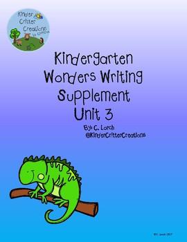 Kindergarten Wonders Unit 3 Writing Supplement Pack