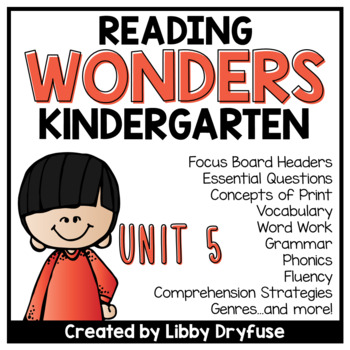 Kindergarten Wonders Unit 5