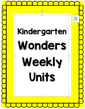 Kindergarten Wonders Unit 5 Weeks 1-3 Focus Board Full Size