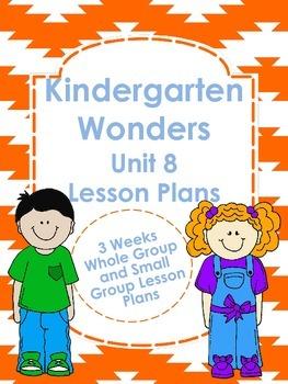 Kindergarten Wonders Unit 8 Lesson Plans