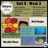Kindergarten ELA Slides (aligned with Wonders Unit 8 Week 3)