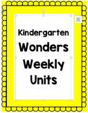 Kindergarten Wonders Unit 8 Weeks 1-3 Focus Board