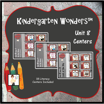 Kindergarten Wonders™ Unit 8 Weeks 1 - 3 Literacy Centers