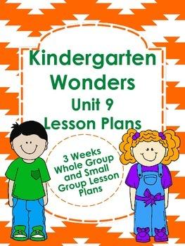 Kindergarten Wonders Unit 9 Lesson Plans