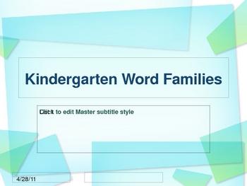 Kindergarten Word Families PPT