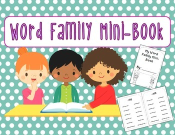 Kindergarten Word Family Interactive Mini-Book!