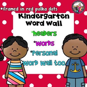 Kindergarten Word Wall Bundle!