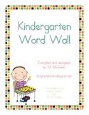 Kindergarten Word Wall / Sight Words