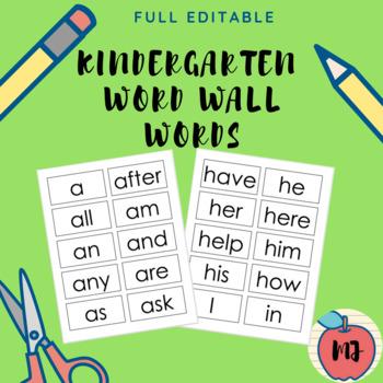 Kindergarten Word Wall Words [Full Editable]