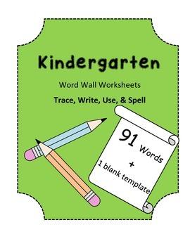 Kindergarten Word Wall Worksheets - 91 Words & Blank Template
