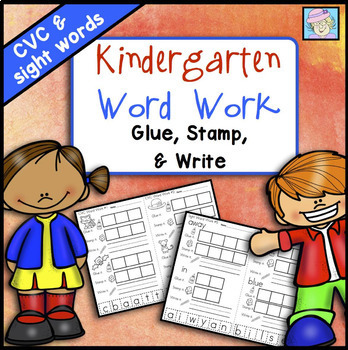 Kindergarten Word Work: Glue, Stamp, and Write