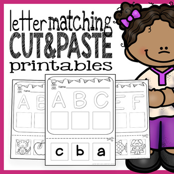 Cut and Paste Letter Matching Printables