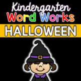Kindergarten Word Works: Halloween Edition