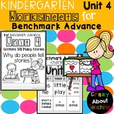 Kindergarten Worksheets (Unit 4) for Benchmark Advance