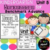 Kindergarten Worksheets (Unit 5) for Benchmark Advance