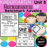 Kindergarten Worksheets (Unit 5) for Benchmark Advance